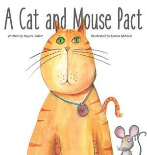 A Cat and Mouse Pact de Nayera Salam