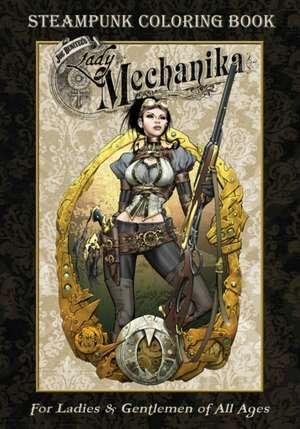 Lady Mechanika Steampunk Coloring Book de Joe Benitez