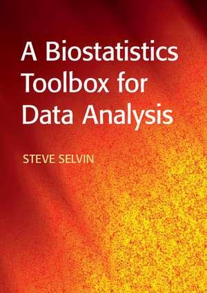 A Biostatistics Toolbox for Data Analysis