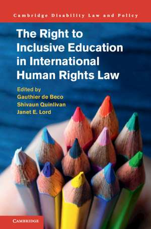 The Right to Inclusive Education in International Human Rights Law de Gauthier de Beco