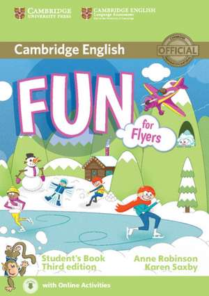 Fun for Flyers Student's Book with Audio with Online Activities de Anne Robinson