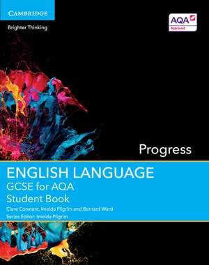 GCSE English Language for AQA Progress Student Book