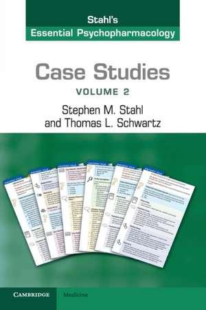 Case Studies: Stahl's Essential Psychopharmacology: Volume 2