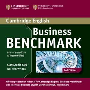 Business Benchmark Pre-intermediate to Intermediate Business Preliminary Class Audio CDs (2) de Norman Whitby