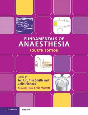 Fundamentals of Anaesthesia de Ted Lin