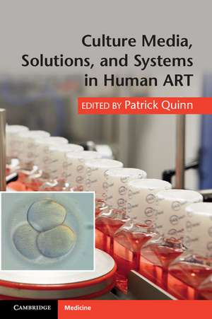 Culture Media, Solutions, and Systems in Human ART
