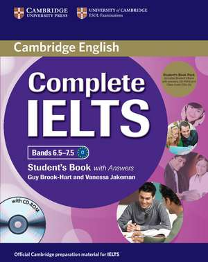 Complete IELTS Bands 6.5-7.5 Student's Pack (Student's Book with Answers with CD-ROM and Class Audio CDs (2)) de Guy Brook-Hart