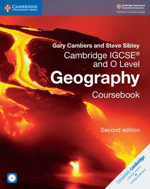 Cambridge IGCSE™ and O Level Geography Coursebook with CD-ROM de Gary Cambers