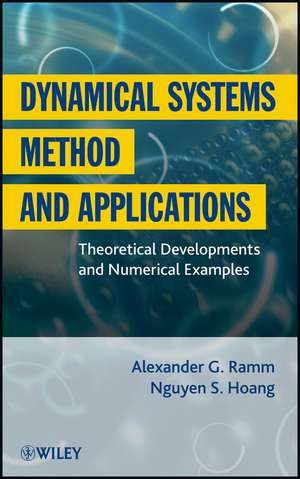 Dynamical Systems Method And Applications