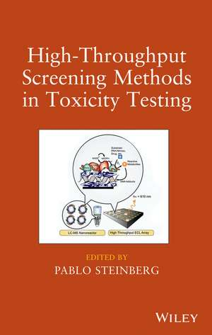 High–Throughput Screening Methods in Toxicity Testing