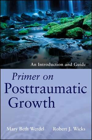 Primer on Posttraumatic Growth
