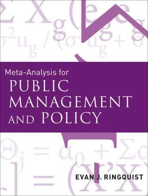 Meta–Analysis for Public Management and Policy