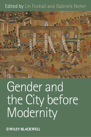 Gender and the City before Modernity de Lin Foxhall