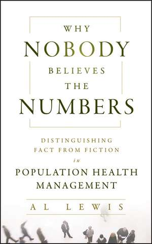 Why Nobody Believes the Numbers
