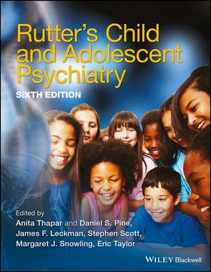 Rutter′s Child and Adolescent Psychiatry