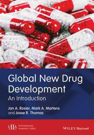 Global New Drug Development: An Introduction de Jan A. Rosier