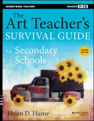 The Art Teacher′s Survival Guide for Secondary Schools imagine
