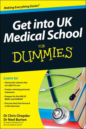 Get into UK Medical School For Dummies de Chris Chopdar