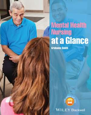 Mental Health Nursing at a Glance