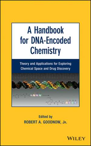 A Handbook for DNA–Encoded Chemistry