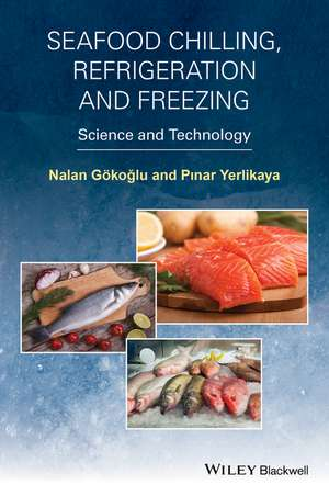 Seafood Chilling, Refrigeration and Freezing