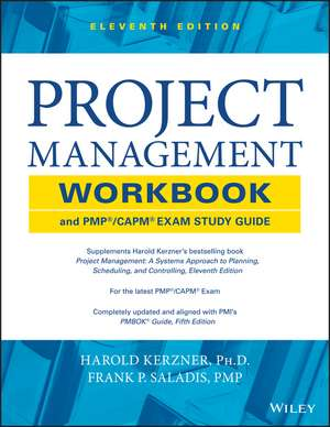 Project Management Workbook and PMP / CAPM Exam Study Guide de Harold R. Kerzner