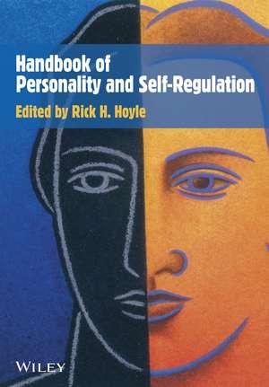 Handbook of Personality and Self–Regulation