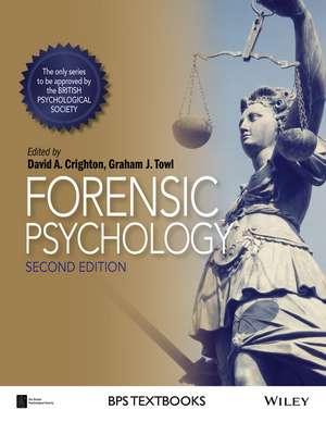 Forensic Psychology de David A. Crighton