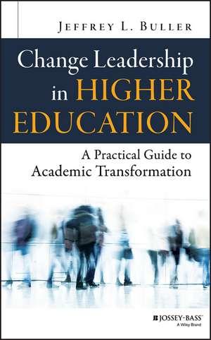 Change Leadership in Higher Education