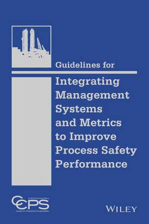 Guidelines for Integrating Management Systems and Metrics to