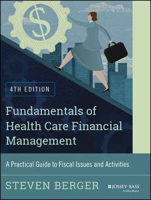 Fundamentals of Health Care Financial Management imagine