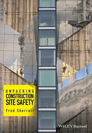 Unpacking Construction Site Safety