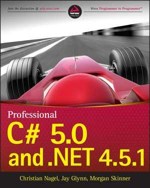 Professional C# 5.0 and .NET 4.5.1 de Christian Nagel