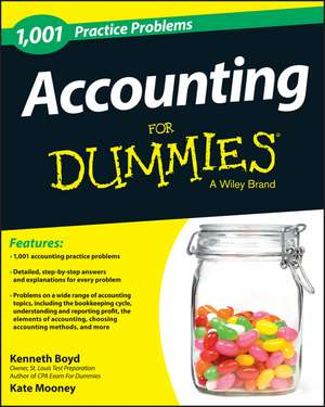 Accounting: 1,001 Practice Problems For Dummies de Kenneth W. Boyd