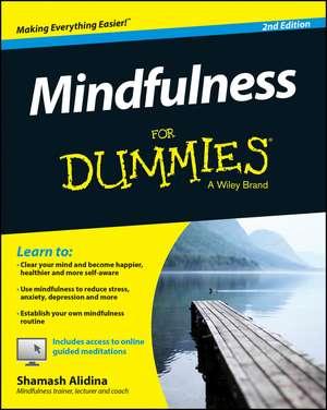 Mindfulness For Dummies de Shamash Alidina