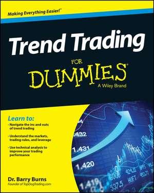 Trend Trading For Dummies de Barry Burns
