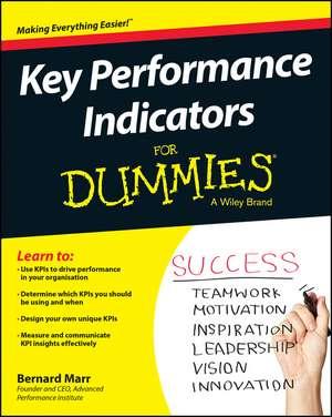 Key Performance Indicators For Dummies de Bernard Marr