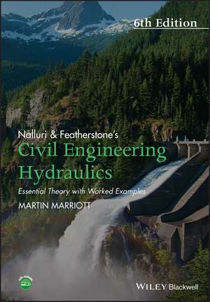 Nalluri And Featherstone′s Civil Engineering Hydraulics
