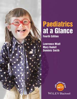 Paediatrics at a Glance de Lawrence Miall