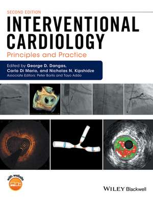 Interventional Cardiology: Principles and Practice de George D. Dangas
