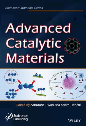 Advanced Catalytic Materials