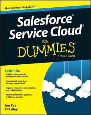 Salesforce Service Cloud For Dummies de Jon Paz