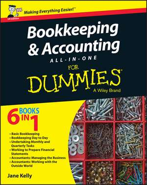 Bookkeeping and Accounting All–in–One For Dummies – UK