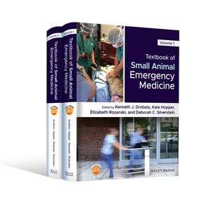 Textbook of Small Animal Emergency Medicine de Kenneth J. Drobatz