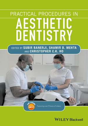 Practical Procedures in Aesthetic Dentistry de Subir Banerji