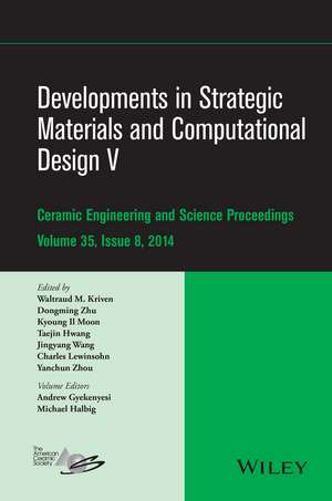 Developments in Strategic Materials and Computational Design V