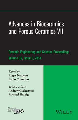Advances in Bioceramics and Porous Ceramics VII