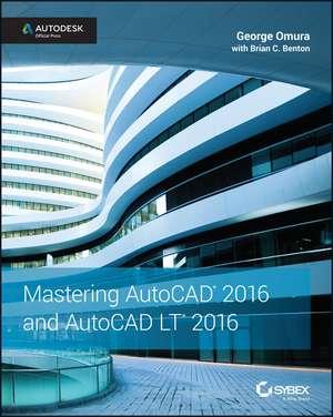 Mastering AutoCAD 2016 and AutoCAD LT 2016 imagine