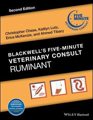 Blackwell′s Five–Minute Veterinary Consult: Ruminant