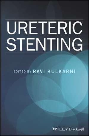 Ureteric Stenting de Ravi Kulkarni